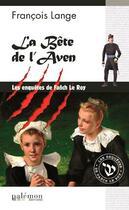 Couverture du livre « La bête de l'Aven » de Francois Lange aux éditions Palemon