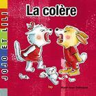 Couverture du livre « La colère » de Didierjean Marie-Anne aux éditions Lep