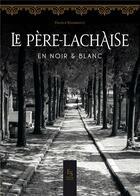 Couverture du livre « Père Lachaise, le cimetière en 1900 » de France Raimbault aux éditions Editions Sutton