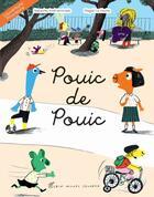 Couverture du livre « Pouic de Pouic » de Magali Le Huche et Natacha Andriamirado aux éditions Albin Michel Jeunesse
