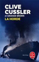 Couverture du livre « La horde » de Clive Cussler aux éditions Lgf