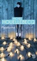 Couverture du livre « Plateforme » de Michel Houellebecq aux éditions J'ai Lu