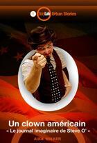 Couverture du livre « Un clown américain » de Aude Walker aux éditions Storylab