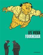 Couverture du livre « Les vieux fourneaux T.3 ; celui qui part » de Wilfrid Lupano et Paul Cauuet aux éditions Dargaud