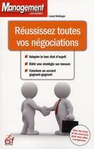 Couverture du livre « Réussissez toutes vos négociations » de Bellenger L aux éditions Esf Prisma