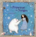 Couverture du livre « La princesse des neiges » de Lucile Galliot aux éditions Quatre Fleuves