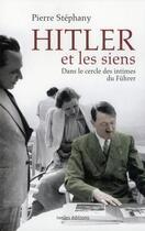 Couverture du livre « Hitler et les siens » de Pierre Stephany aux éditions Ixelles