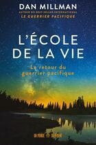 Couverture du livre « L'école de la vie » de Dan Millman aux éditions Un Monde Different