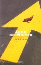 Couverture du livre « Malibu » de Leon De Winter aux éditions Seuil