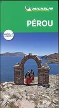 Couverture du livre « Le guide vert ; Pérou » de Collectif Michelin aux éditions Michelin