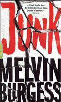 Couverture du livre « Junk » de Melvin Burgess aux éditions Gallimard-jeunesse