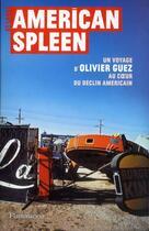 Couverture du livre « American spleen » de Olivier Guez aux éditions Flammarion