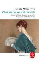 Couverture du livre « Chez les heureux du monde » de Wharton-E aux éditions Lgf
