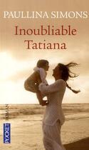 Couverture du livre « Inoubliable Tatiana » de Paullina Simons aux éditions Pocket