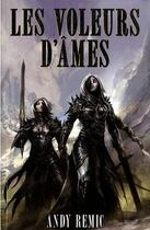 Couverture du livre « Les vampires d'Airain t.1 ; les voleurs d'âmes » de Andy Remic aux éditions Eclipse