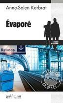 Couverture du livre « Evapore » de Anne-Solen Kerbrat aux éditions Palemon