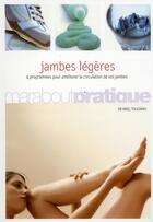 Couverture du livre « Des jambes légères et en pleine forme » de Ariel Toledano aux éditions Marabout