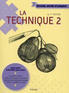 Couverture du livre « La technique 2 » de Walter Thomas Foster aux éditions Vigot
