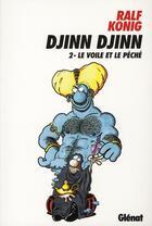 Couverture du livre « Djinn djinn t.2 ; le voile et le péché » de Konig-R aux éditions Glenat