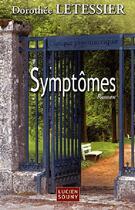 Couverture du livre « Symptômes » de Dorothee Letessier aux éditions Lucien Souny