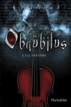 Couverture du livre « Obnubilus v 02 l'ile fantome » de Louis Lymburner aux éditions Hurtubise