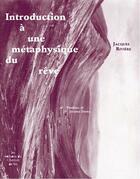 Couverture du livre « Introduction à une métaphysique du rêve » de Jacques Riviere aux éditions Chemin De Fer
