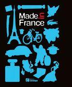 Couverture du livre « Made in France » de Michele Jouve et Frank Jouve aux éditions Chronique