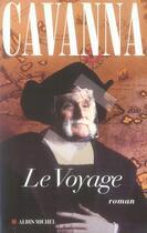 Couverture du livre « Le voyage » de Francois Cavanna aux éditions Albin Michel