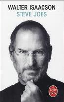 Couverture du livre « Steve Jobs » de Walter Isaacson aux éditions Lgf