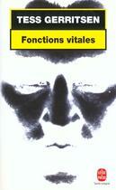 Couverture du livre « Fonctions vitales » de Tess Gerritsen aux éditions Lgf