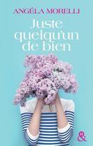 Couverture du livre « Juste quelqu'un de bien » de Angela Morelli aux éditions Harlequin