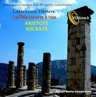 Couverture du livre « La Philo Ouverte A Tous : Aristote Et Socrate » de Laurence Vanin aux éditions Voolume