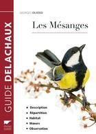 Couverture du livre « Les mésanges » de Georges Olioso aux éditions Delachaux & Niestle