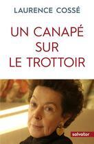 Couverture du livre « Un canapé sur le trottoir » de Laurence Cossé aux éditions Salvator