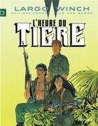 Couverture du livre « Largo Winch T.8 ; l'heure du tigre » de Jean Van Hamme et Philippe Francq aux éditions Dupuis