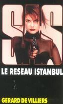 Couverture du livre « Sas T.154 ; Le Réseau Istanbul » de Gerard De Villiers aux éditions Malko