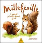 Couverture du livre « Millefeuille ; l'écureuil qui voulait devenir grand » de Nadege Lepeudry aux éditions Tetras
