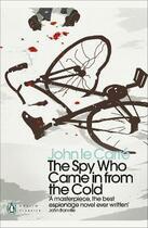 Couverture du livre « THE SPY WHO CAME IN FROM THE COLD » de John Le Carre aux éditions Penguin Books Uk