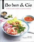 Couverture du livre « Bo bun & cie » de Pauline Dubois-Platet aux éditions Larousse