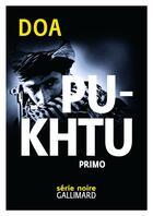 Couverture du livre « Pukhtu primo » de Doa aux éditions Gallimard