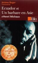 Couverture du livre « Ecuador/un barbare en asie » de Jerome Roger aux éditions Gallimard