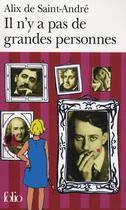 Couverture du livre « Il n'y a pas de grandes personnes » de Alix De Saint-Andre aux éditions Gallimard