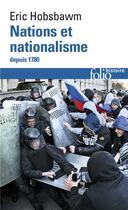 Couverture du livre « Nations et nationalisme depuis 1780 » de Eric John Hobsbawm aux éditions Gallimard