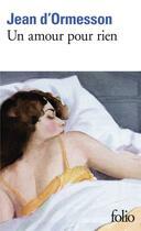 Couverture du livre « Un amour pour rien » de Jean d'Ormesson aux éditions Gallimard