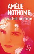 Couverture du livre « Le fait du prince » de Amélie Nothomb aux éditions Lgf