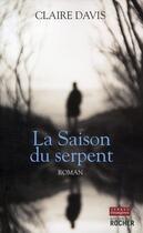 Couverture du livre « La saison du serpent » de C David aux éditions Rocher