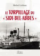 Couverture du livre « Le torpillage du