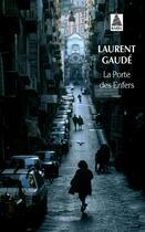 Couverture du livre « La porte des enfers » de Laurent Gaudé aux éditions Actes Sud