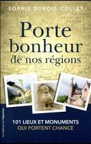 Couverture du livre « Porte-bonheur de nos régions » de Sophie Dubois-Collet aux éditions L'opportun