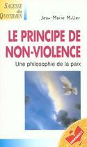 Couverture du livre « Le Principe De La Non-Violence » de Muller aux éditions Marabout